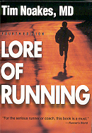 Lore of Running/ By Tim Noakes  MD.  4th edition.
