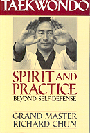 Taekwondo: Spirit and Practice. Beyond...