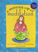 A Morning Cup of Meditation