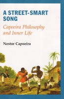 A Street-Smart Song Capoeira Philosophy