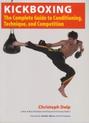 Kickboxing: The Complete Guide
