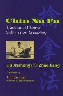 Chin Na Fa Traditional Chinese Grappling
