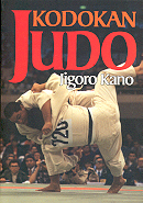 Kodokan Judo / By Jigoro Kano.