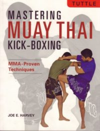 Mastering Muay Thai Kickboxing
