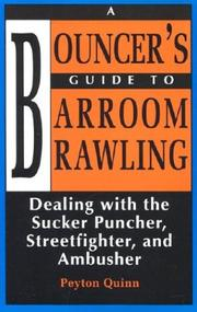 A Bouncers Guide to Barroom Brawling