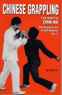 Chinese Grappling Chin Na Volume 2