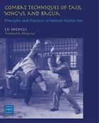 Combat Techniques Taiji  Xingyi Bagua