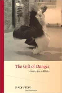 The Gift of Danger - Lessons from Aikido