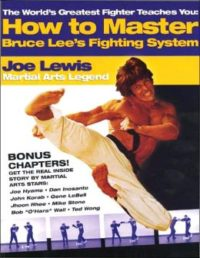 How to Master Bruce Lee's Fighting System