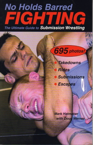 No Holds Barred Fighting: Submission Wrestling