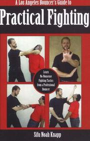 A Los Angeles Bouncers Guide to Practical Fighting