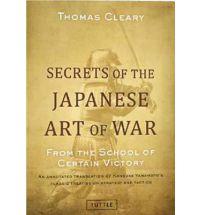 Secrets of the Japanese Art of Warfare
