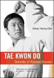 Tae Kwon Do:  Secrets of Korean Karate.