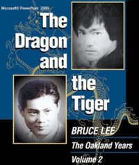 The Dragon and the Tiger Vol 2 The Oakland Years
