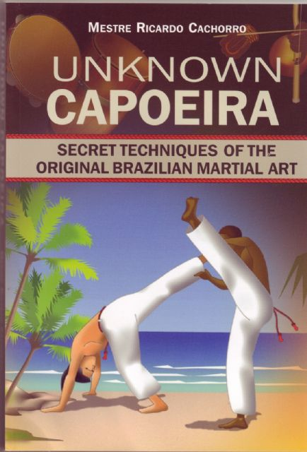 a history of capoeira a brazilian martial art
