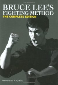 Bruce Lees fighting Method Complete Edition