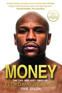 9781909715578 money the life and fast times of floyd mayweather