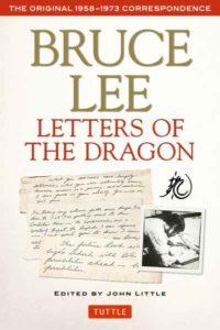 9780804847094 Bruce Lee Letters of the Dragon